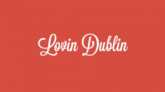 Lovin Dublin
