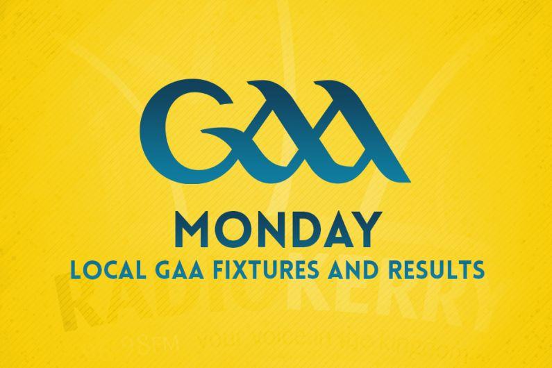 Monday Local GAA Fixtures