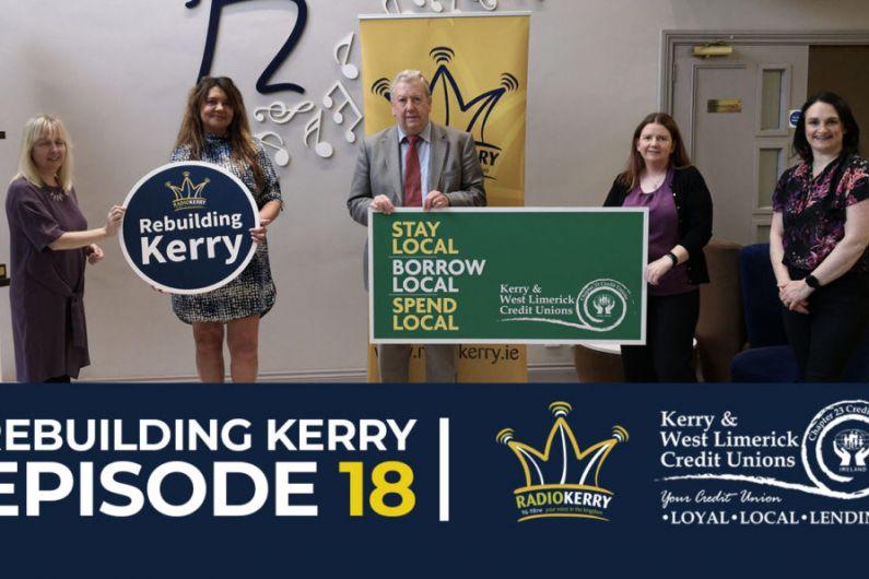 Rebuilding Kerry - Episode 18 – September 21st, 2020