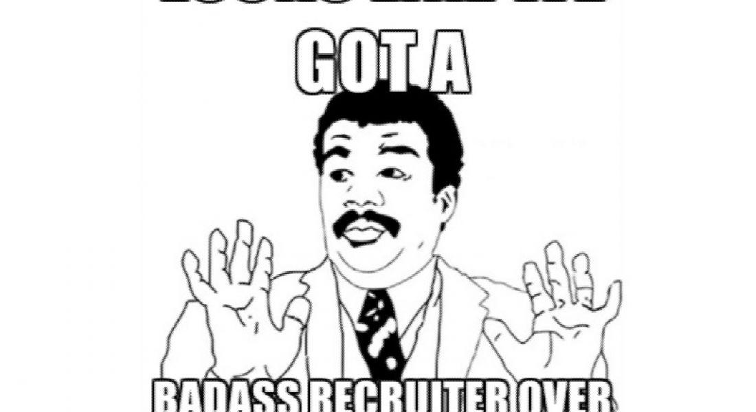 Career memes of the week: IT recruiter