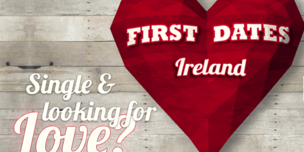 First Dates Ireland Return Date Revealed