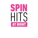 SPIN HITS AT NIGHT