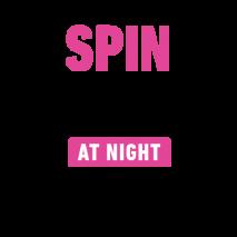 SPIN HITS AT NIGHT