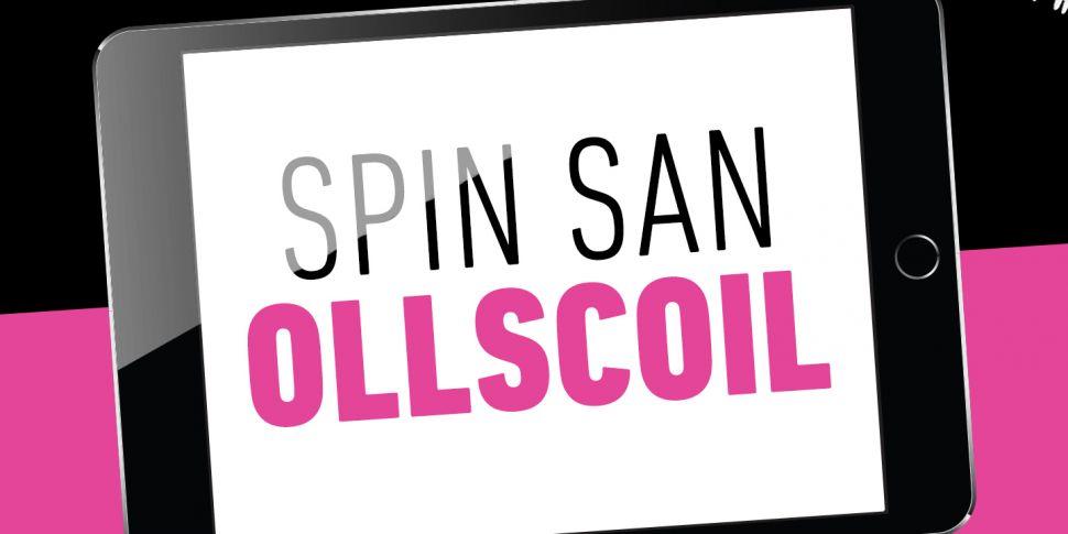SPIN SAN OLLSCOIL - WEEK 1