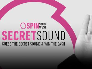 Guess The SPIN South West Secret Sound