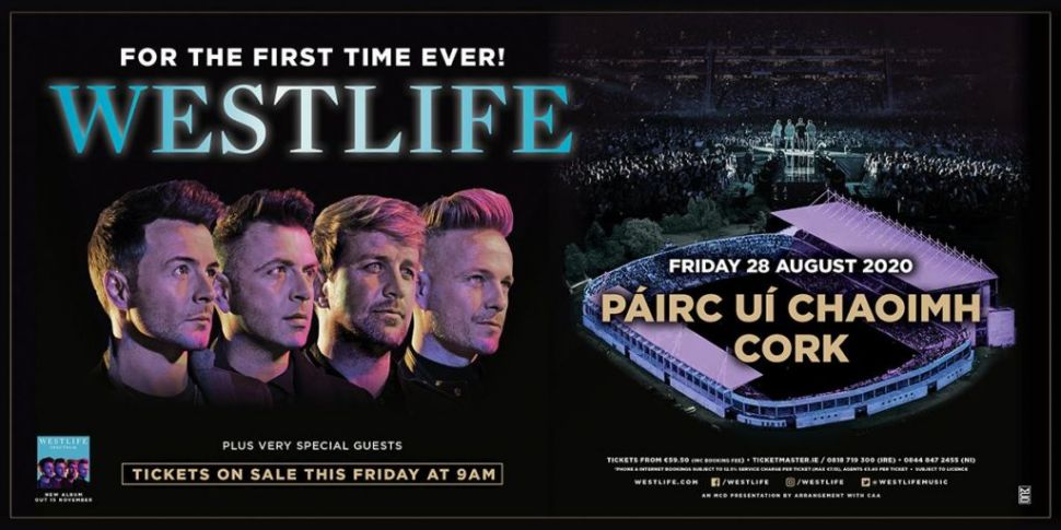Westlife Are Coming To Pairc U...