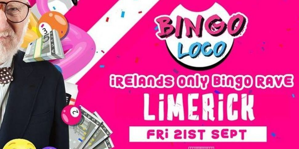 Bingo Loco Is Coming To Limerick