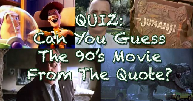 QUIZ: The Surprisingly Difficult 1990's Movie Quote Quiz