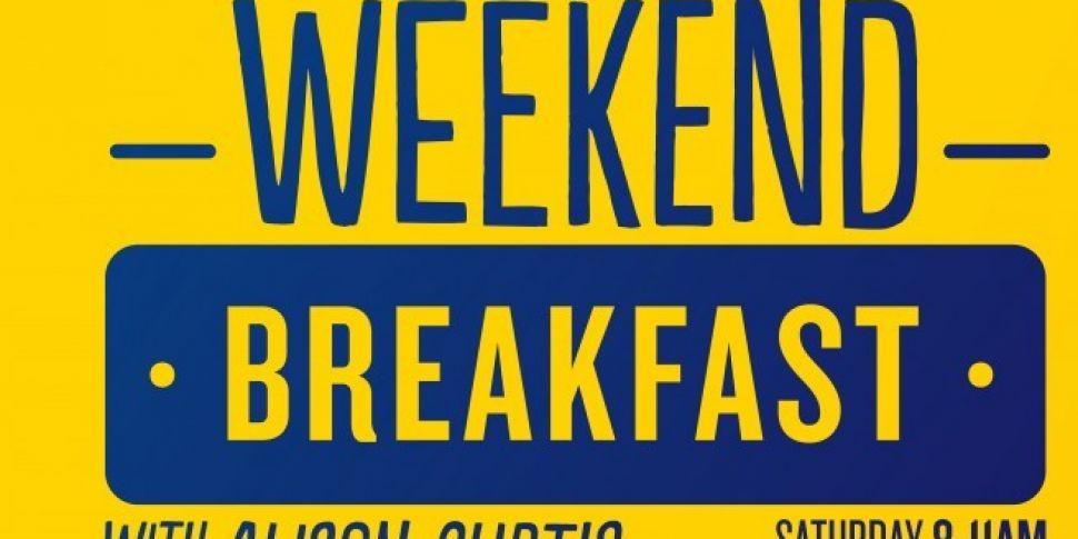 Coming Up On Weekend Breakfast