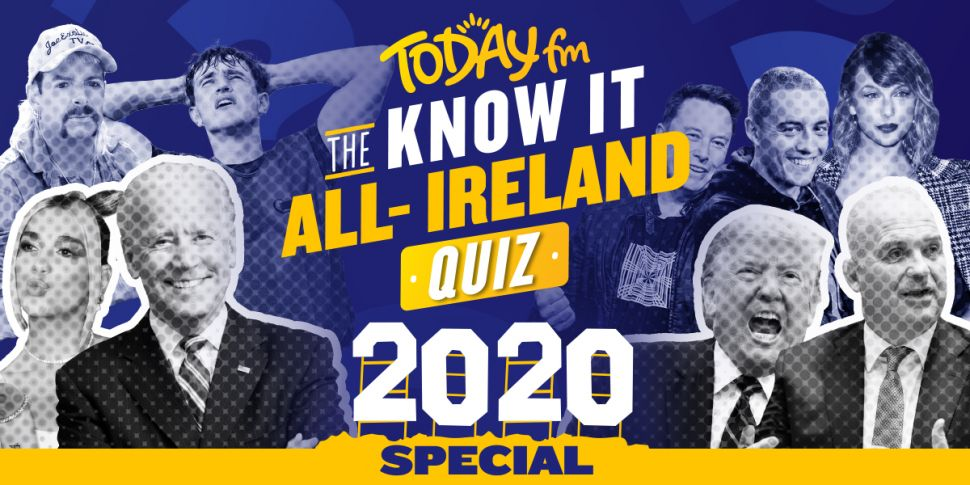 The Today FM Know-It-All Irela...