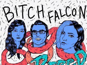 Listen Bitch Falcon in 'Fi...